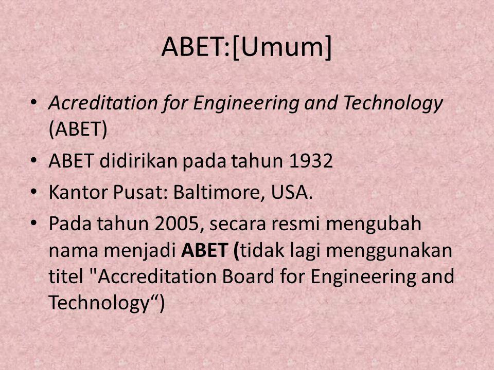 ABET:[Umum] Acreditation for Engineering and Technology (ABET)